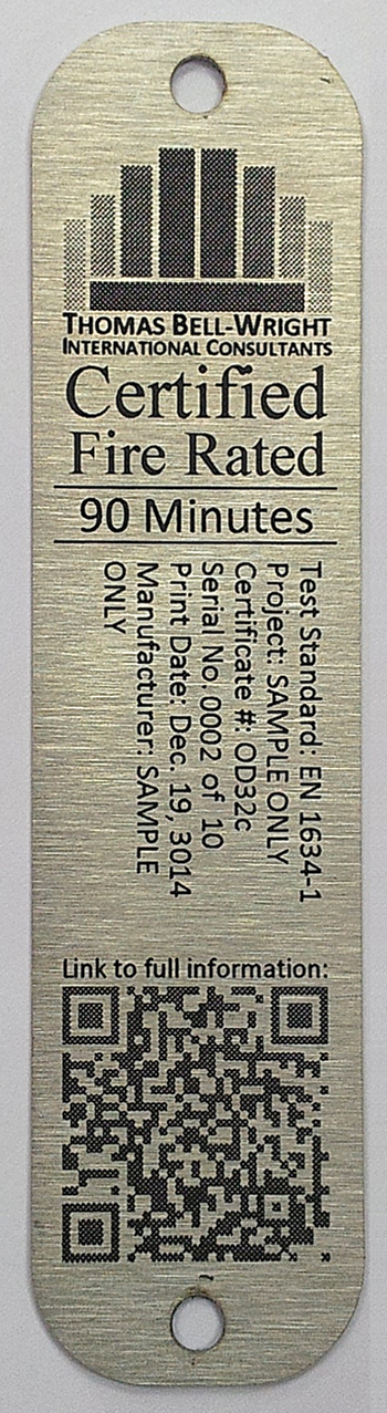 Fire doors certified by Thomas Bell-Wright International Consultants have unique stainless steel labels for each fire door manufactured to identify the doors.
